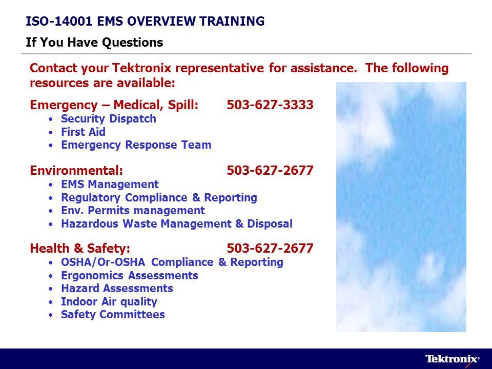 ISO-14001 EMS OVERVIEW TRAINING If You Have Questions