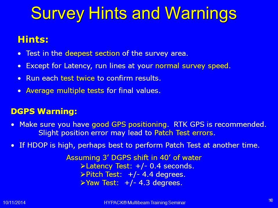 Survey Hints and Warnings