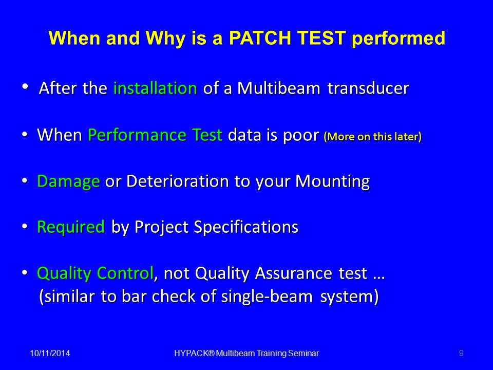When and Why is a PATCH TEST performed