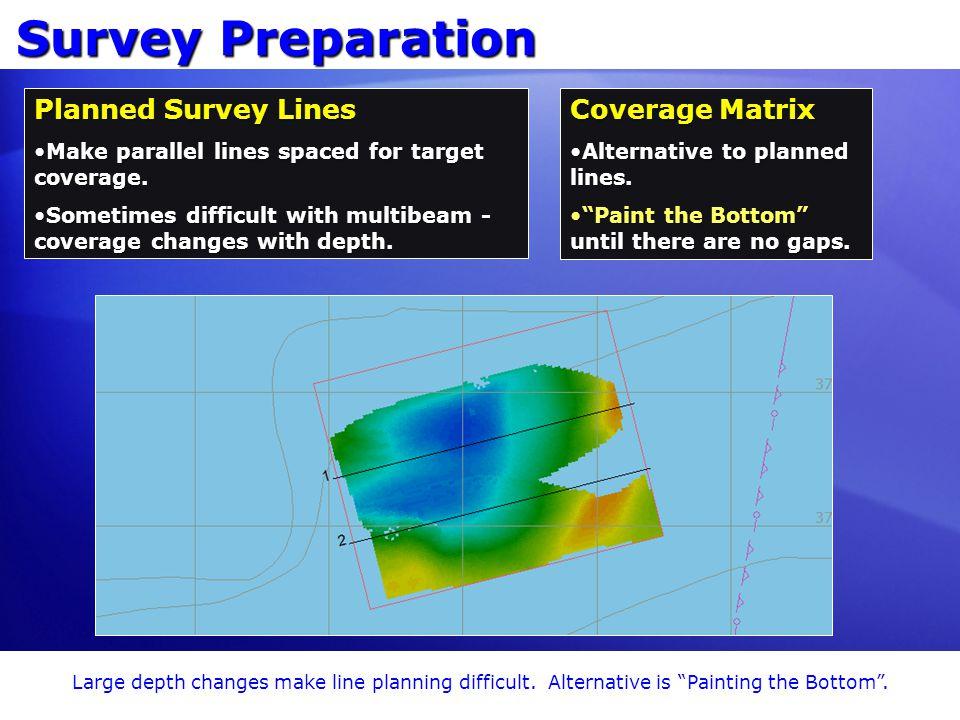 Survey Preparation Planned Survey Lines Coverage Matrix