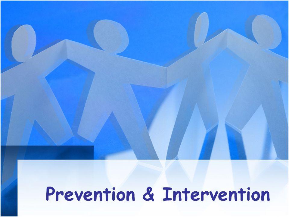 Prevention & Intervention