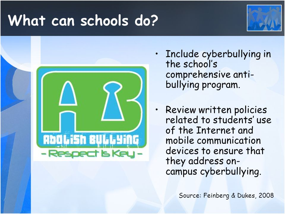 What can schools do Include cyberbullying in the school's comprehensive anti-bullying program.