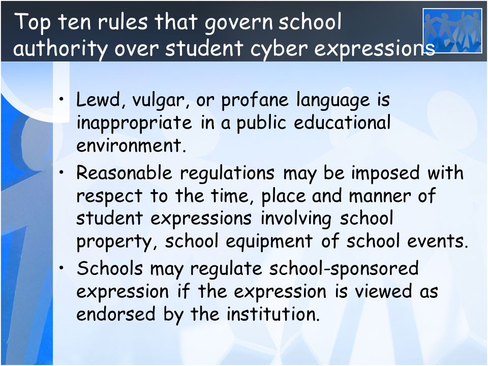 Top ten rules that govern school authority over student cyber expressions