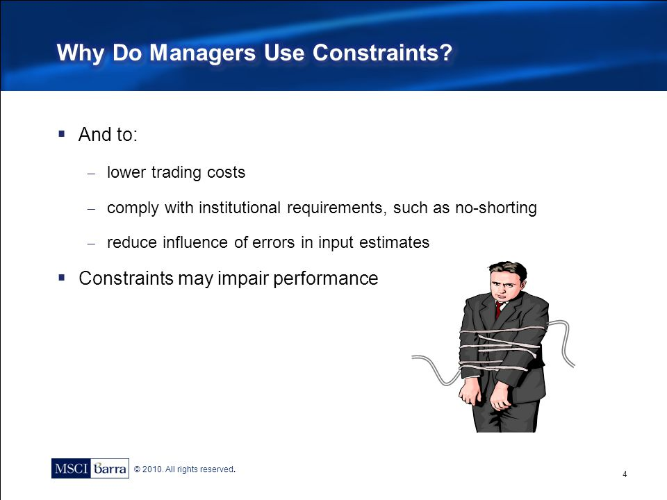 Why Do Managers Use Constraints