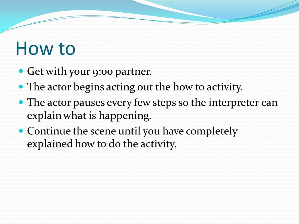 How to Get with your 9:00 partner.