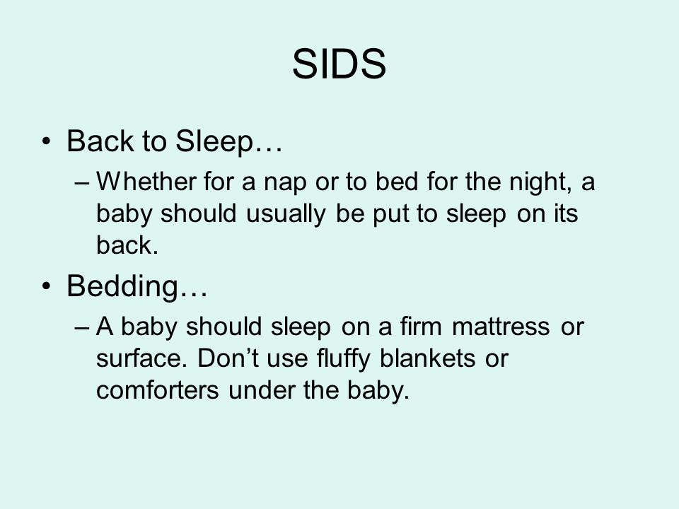 SIDS Back to Sleep… Bedding…