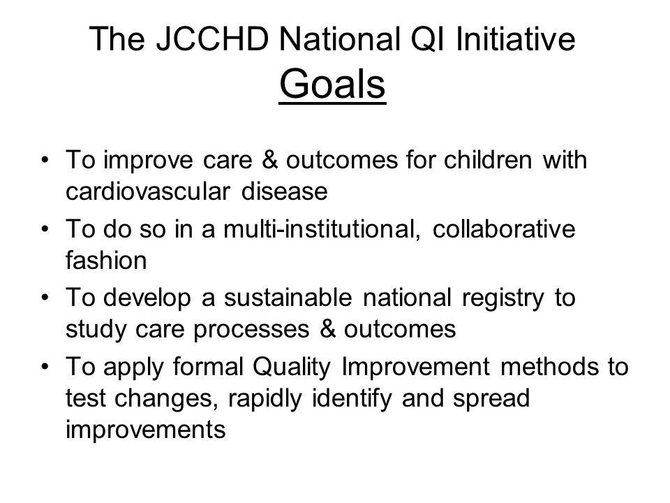 The JCCHD National QI Initiative Goals
