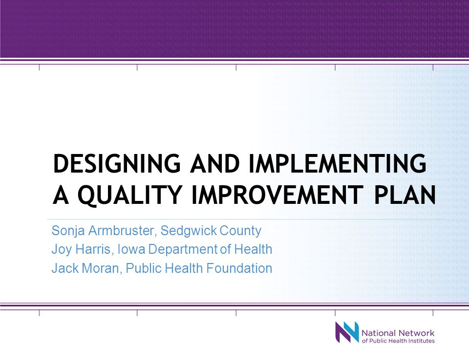 Designing and implementing a quality improvement plan