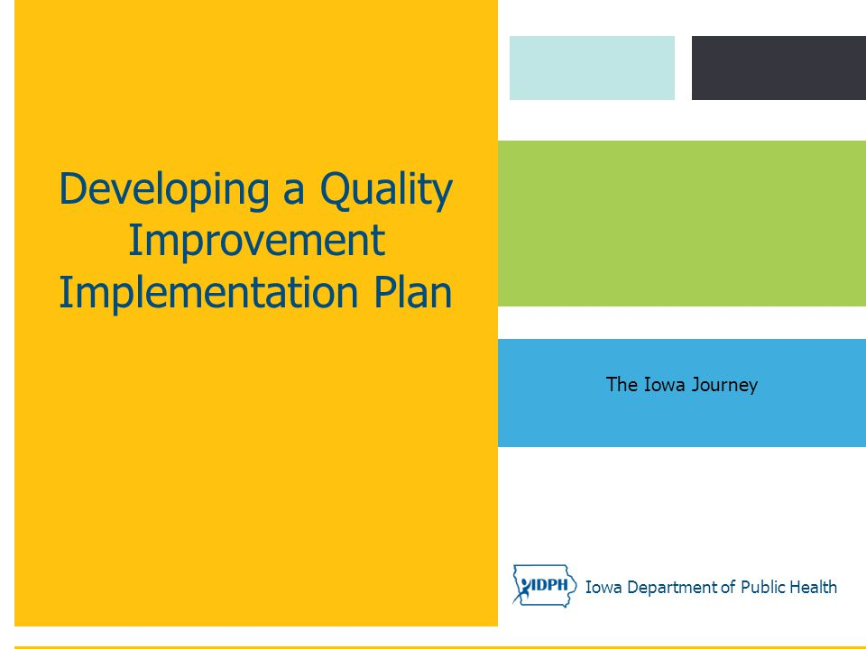 Developing a Quality Improvement Implementation Plan