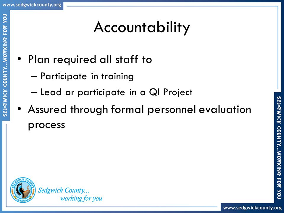 Accountability Plan required all staff to