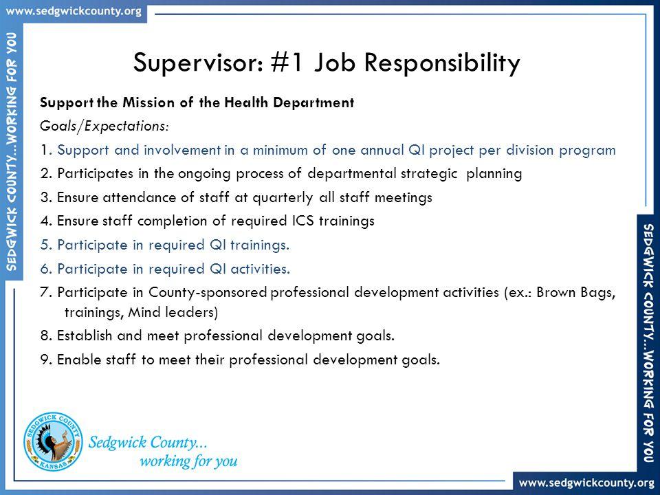 Supervisor: #1 Job Responsibility