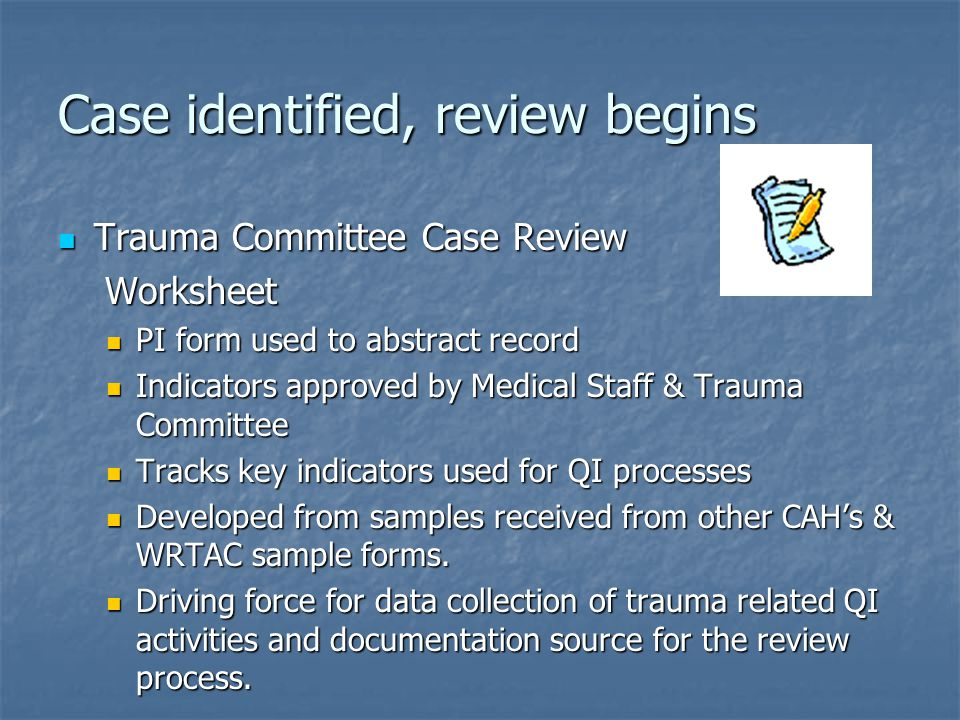 Case identified, review begins