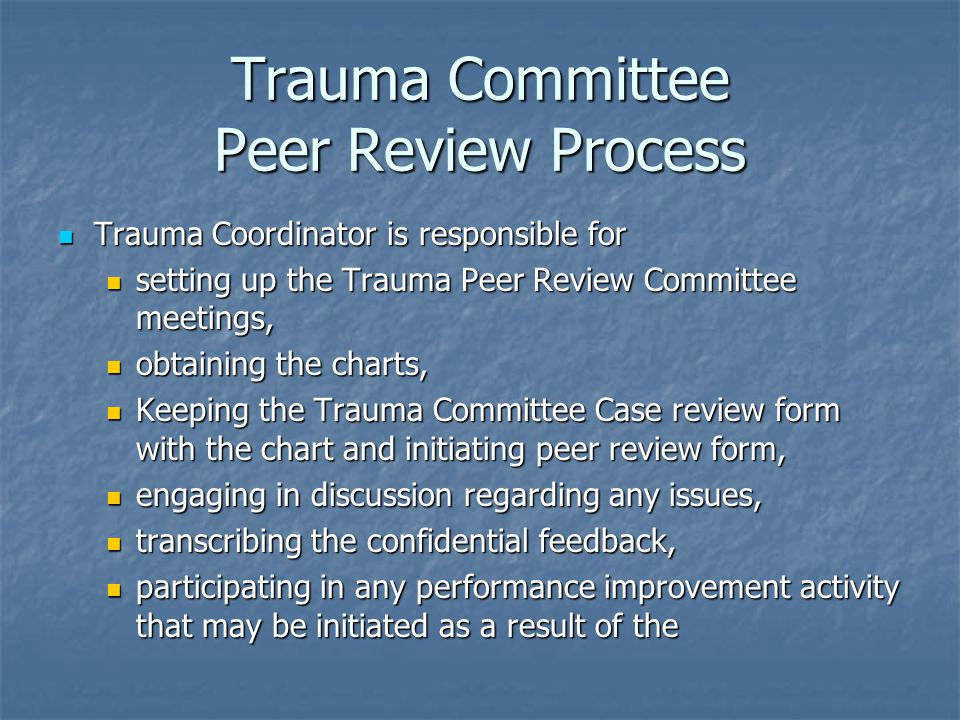 Trauma Committee Peer Review Process