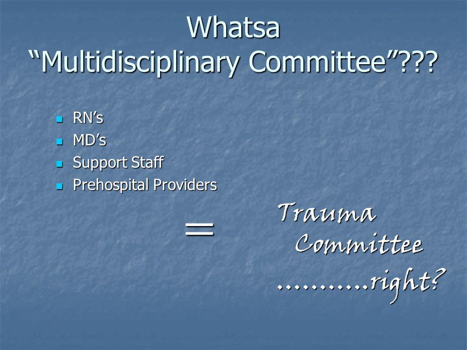 Whatsa Multidisciplinary Committee