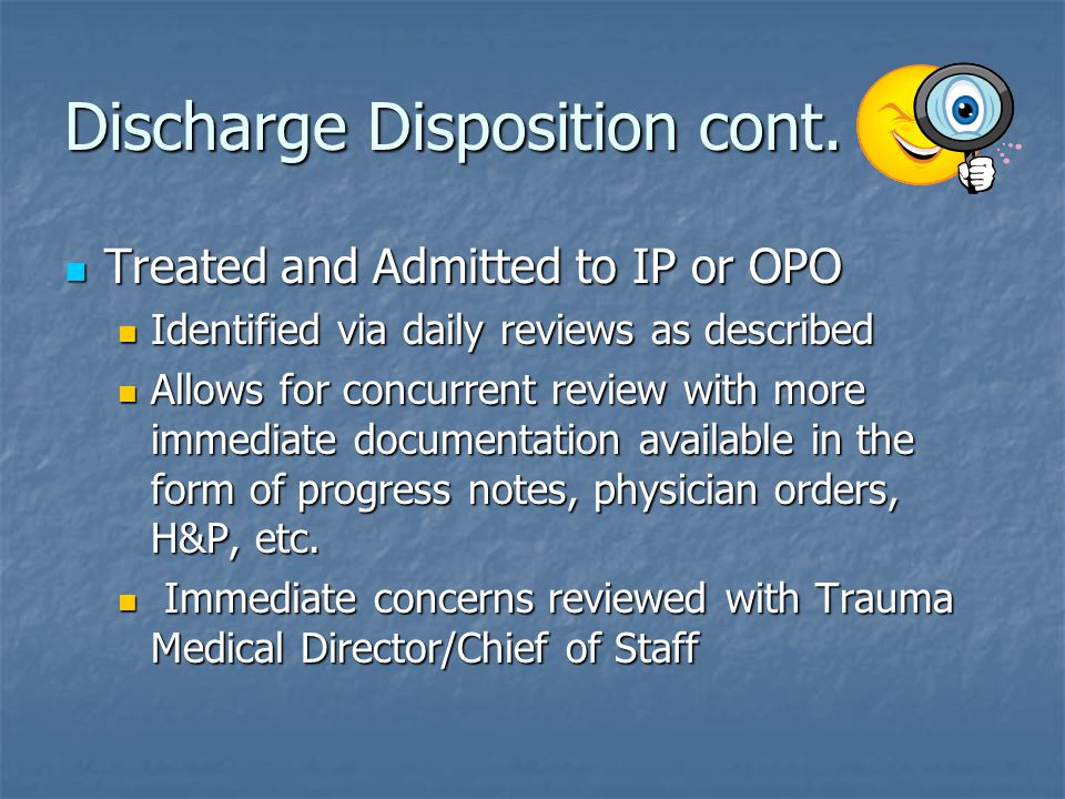 Discharge Disposition cont.