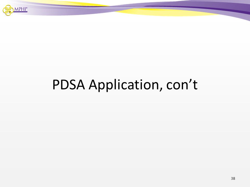 PDSA Application, con't
