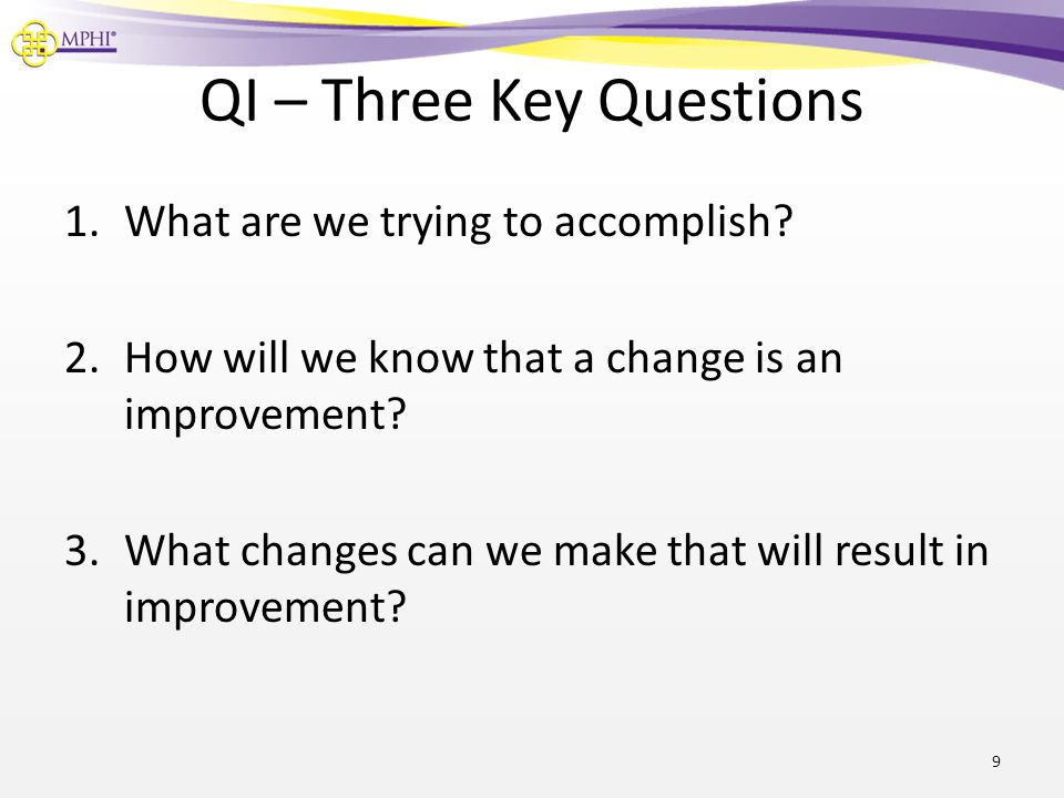 QI – Three Key Questions