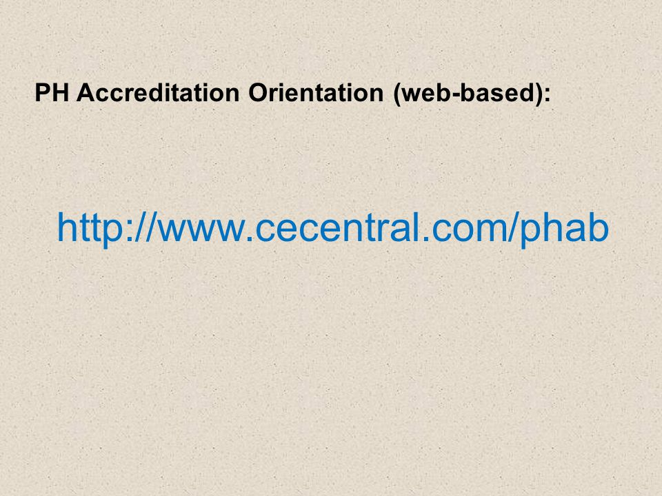 PH Accreditation Orientation (web-based):