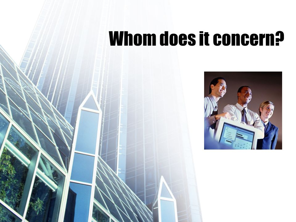 Whom does it concern