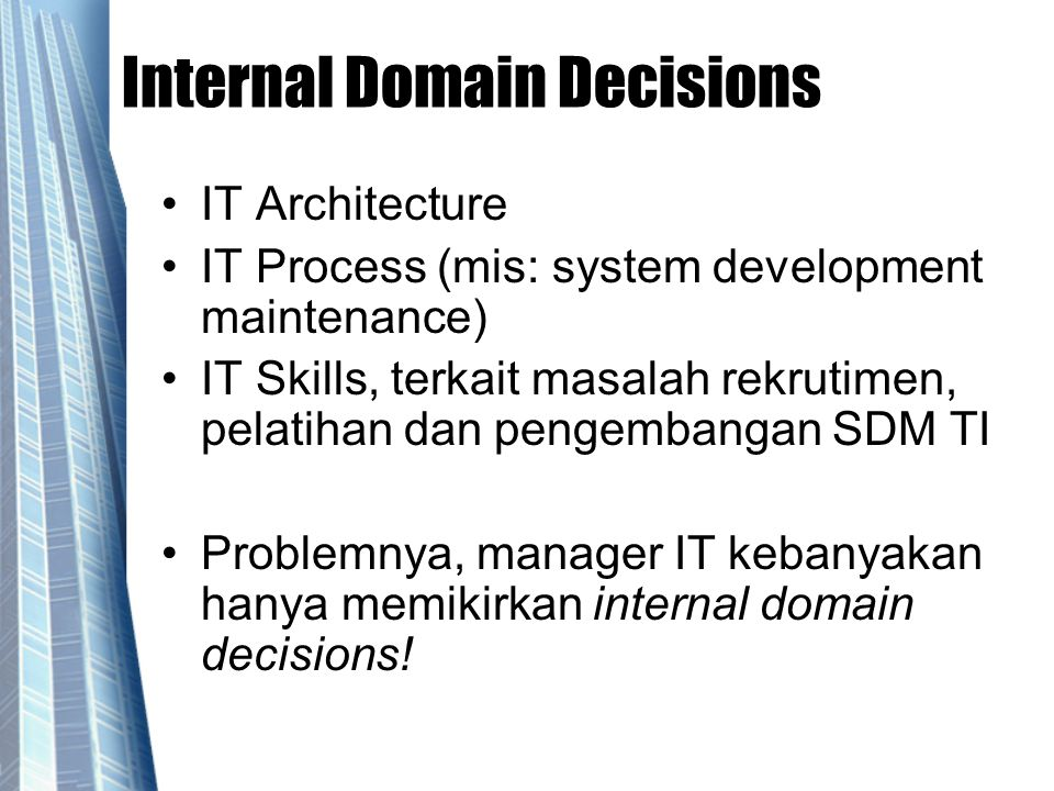 Internal Domain Decisions