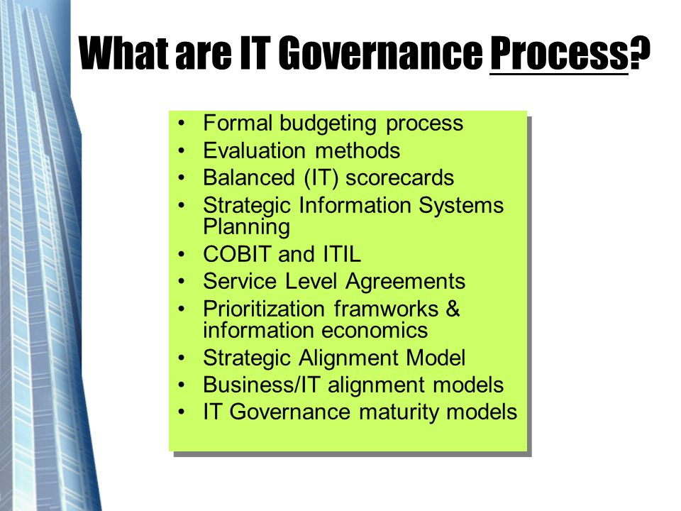 What are IT Governance Process