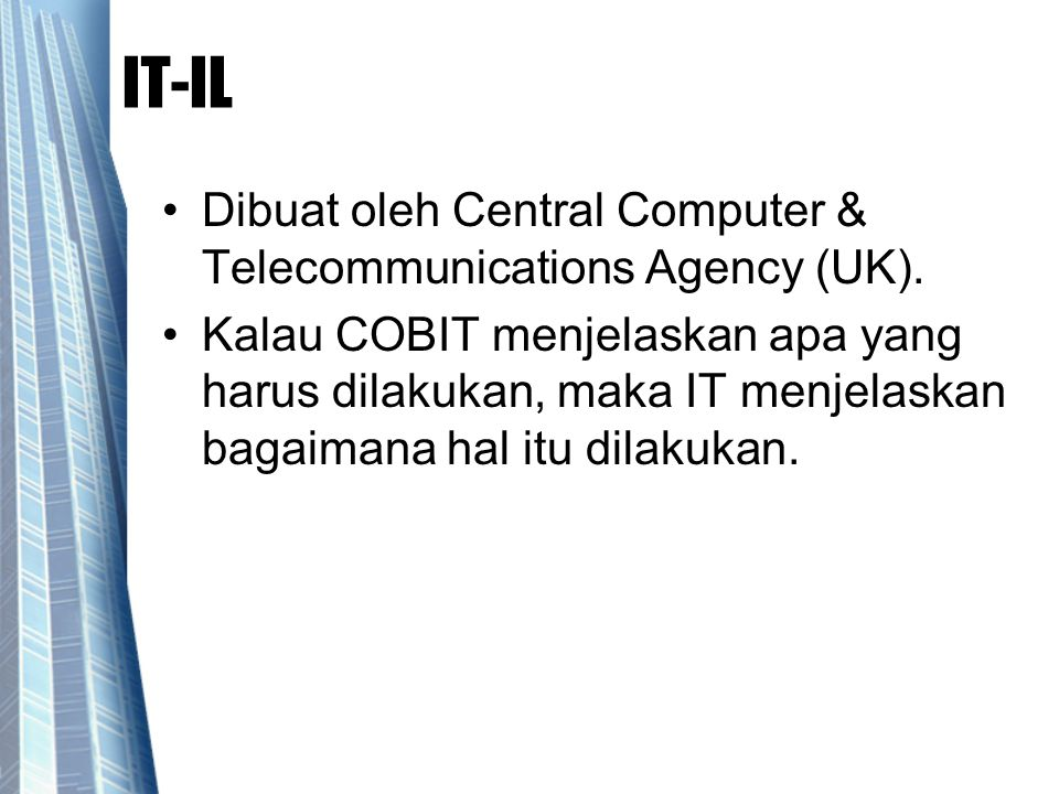 IT-IL Dibuat oleh Central Computer & Telecommunications Agency (UK).