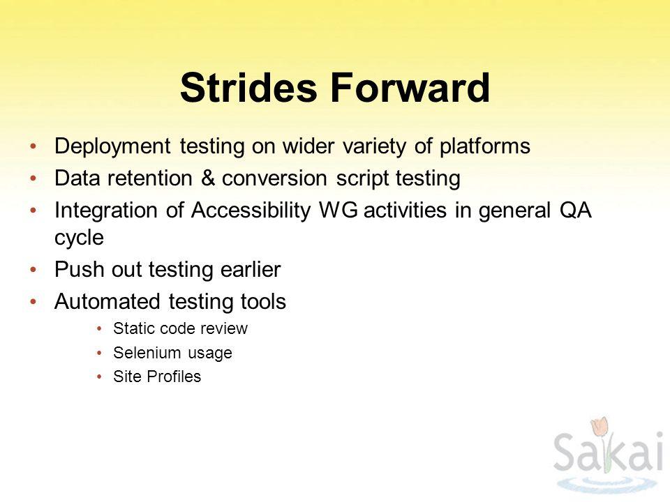 Strides Forward Deployment testing on wider variety of platforms