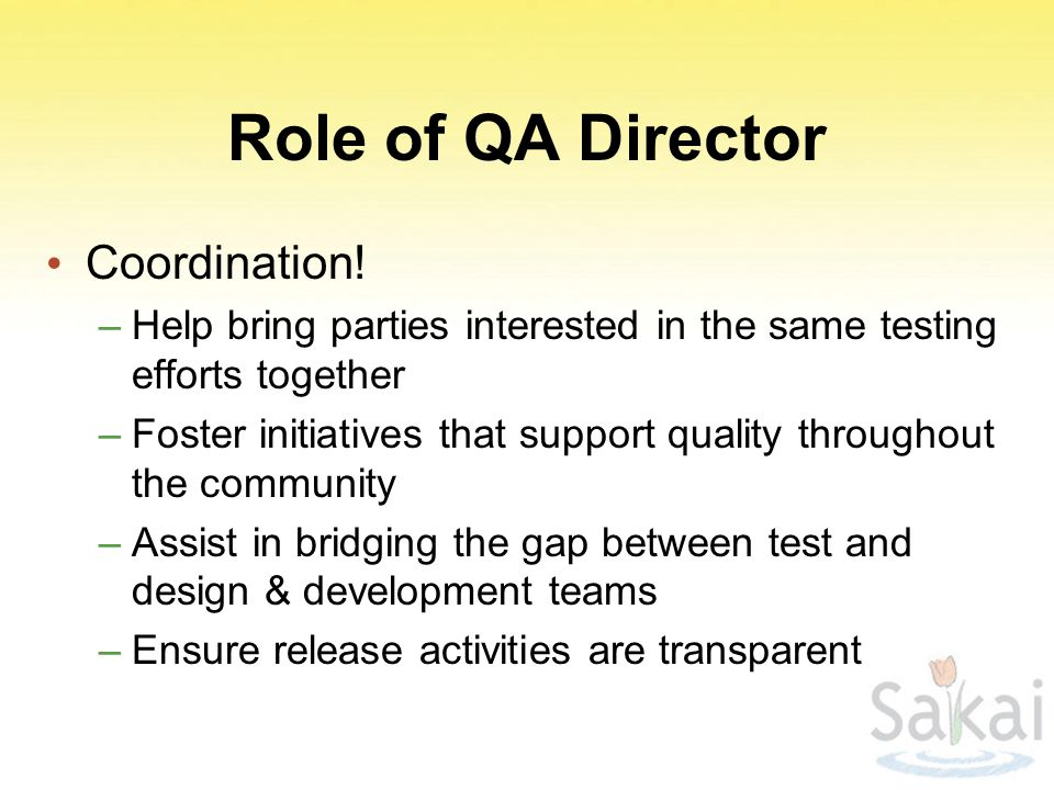 Role of QA Director Coordination!