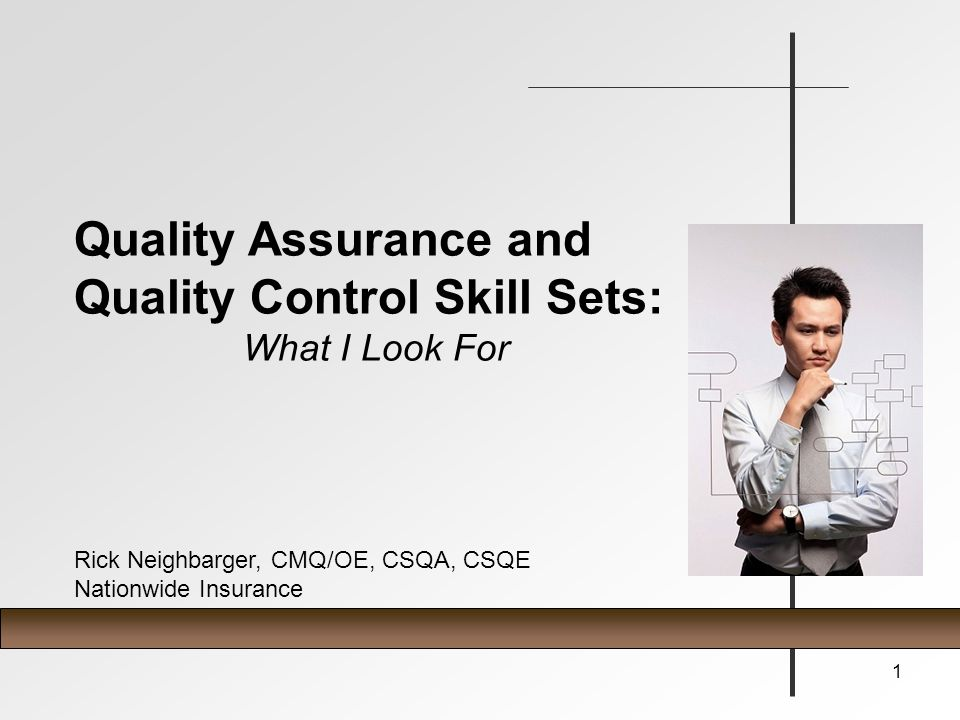 Quality Assurance and Quality Control Skill Sets: