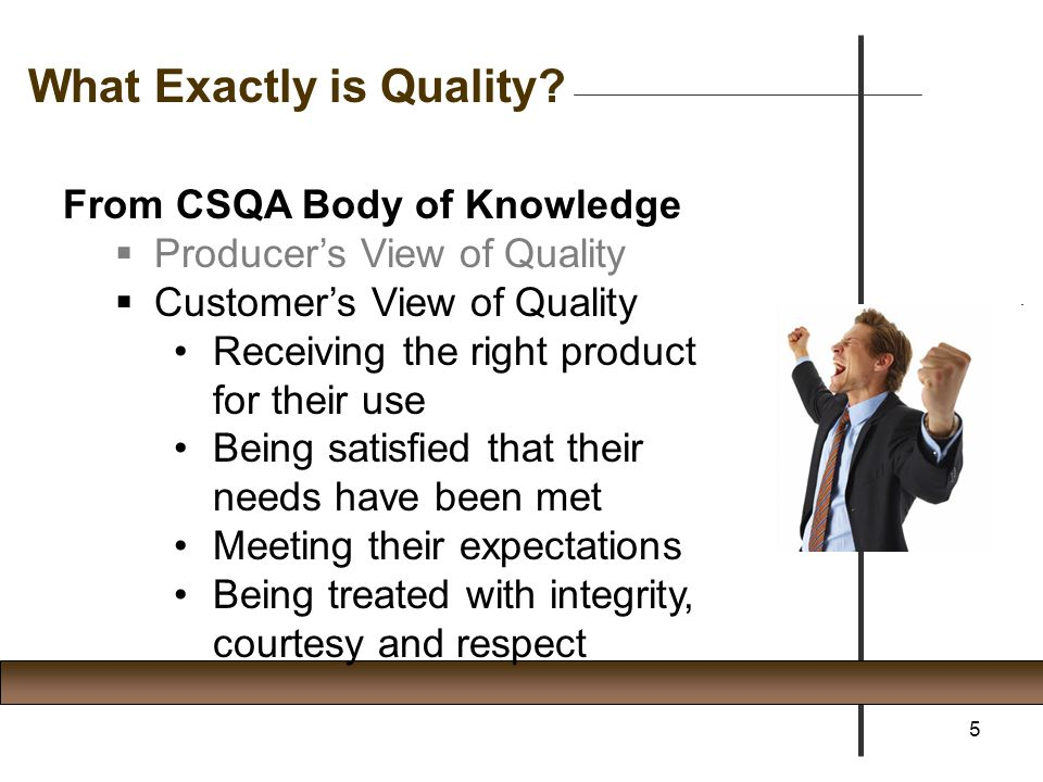 What Exactly is Quality