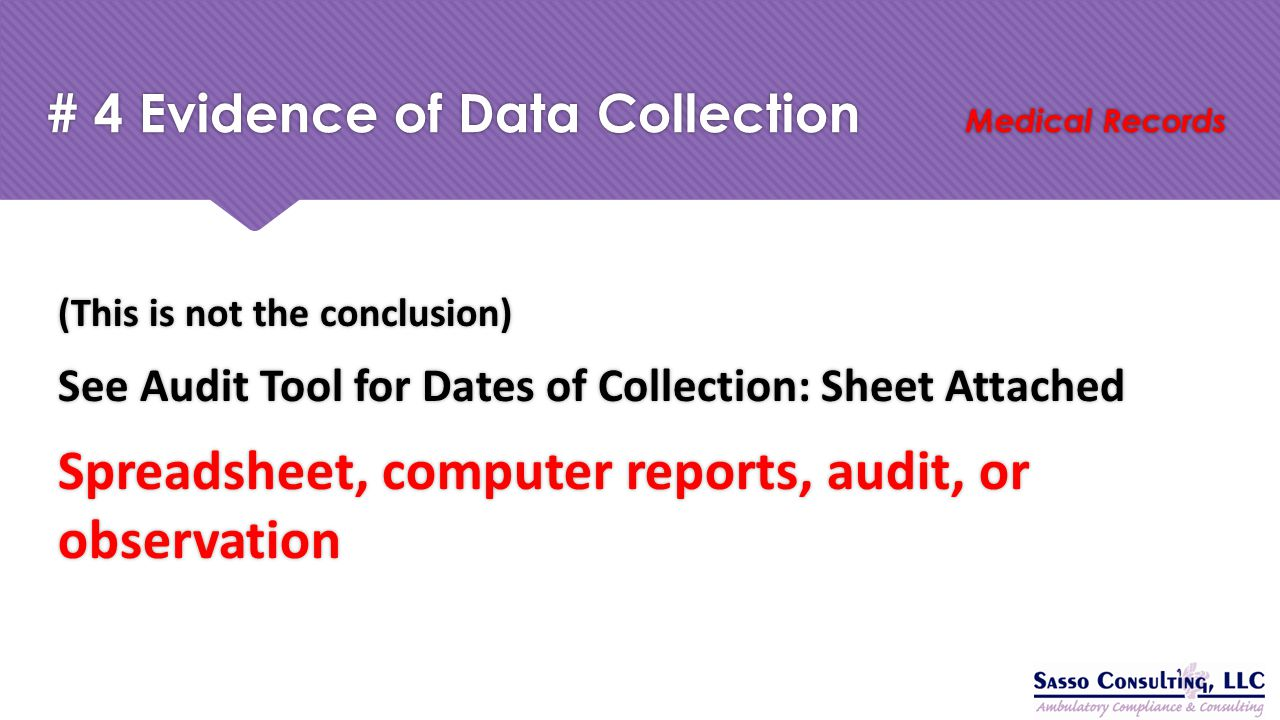 # 4 Evidence of Data Collection Medical Records