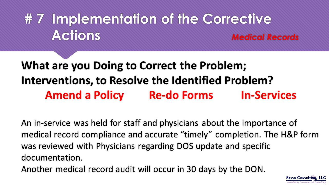 # 7 Implementation of the Corrective Actions Medical Records