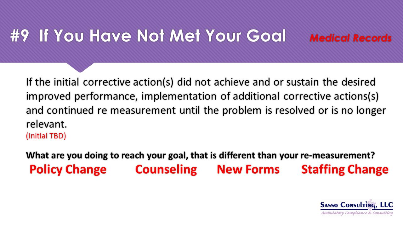 #9 If You Have Not Met Your Goal Medical Records