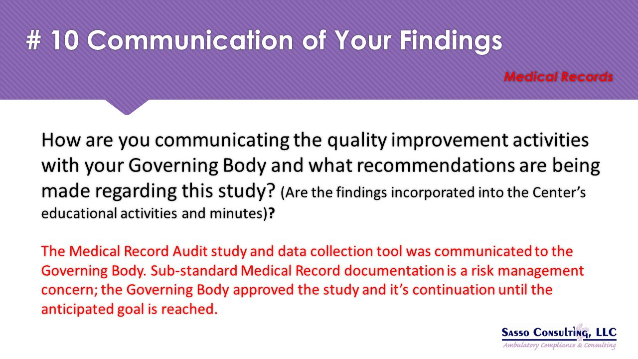 # 10 Communication of Your Findings Medical Records