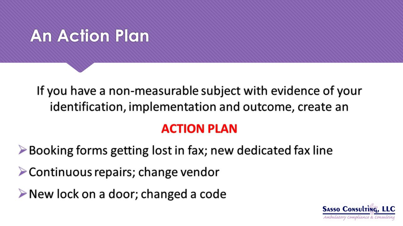 An Action Plan If you have a non-measurable subject with evidence of your identification, implementation and outcome, create an.