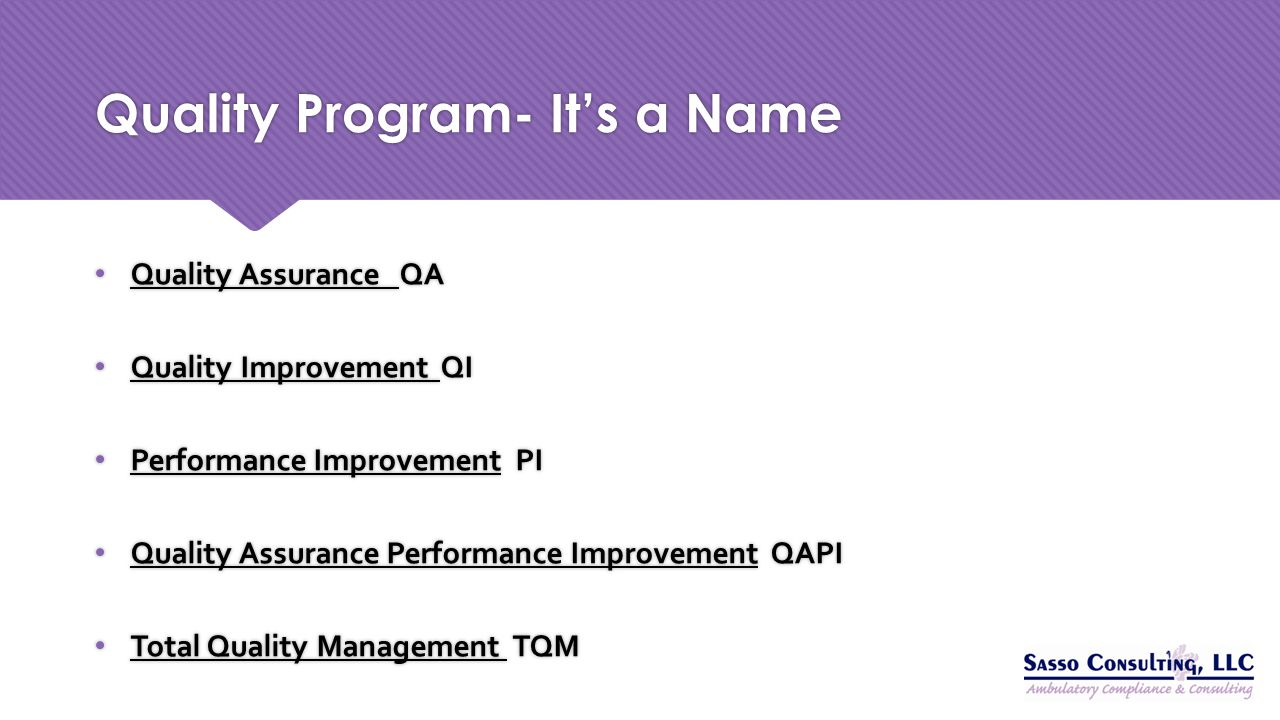 Quality Program- It's a Name