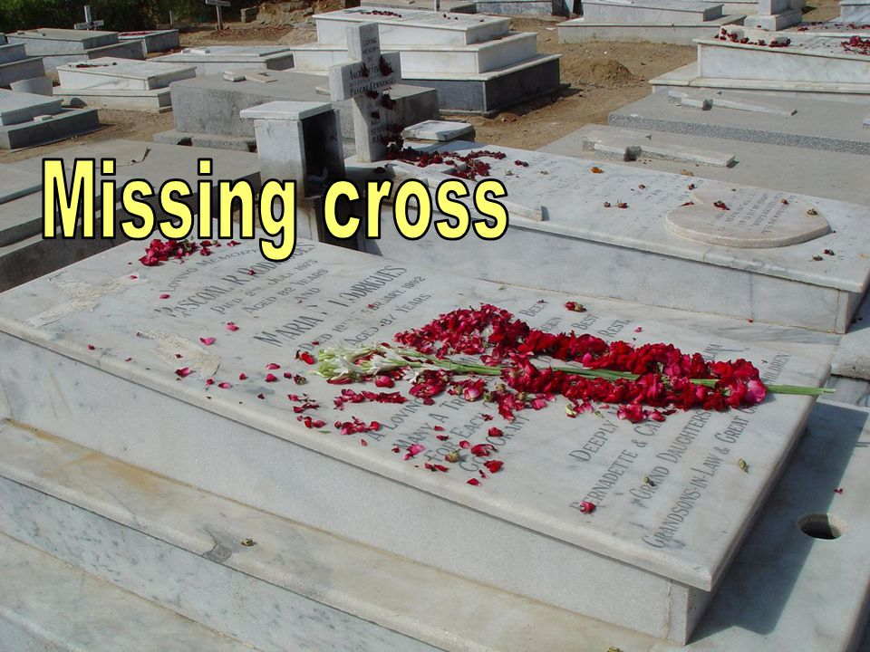 Missing cross
