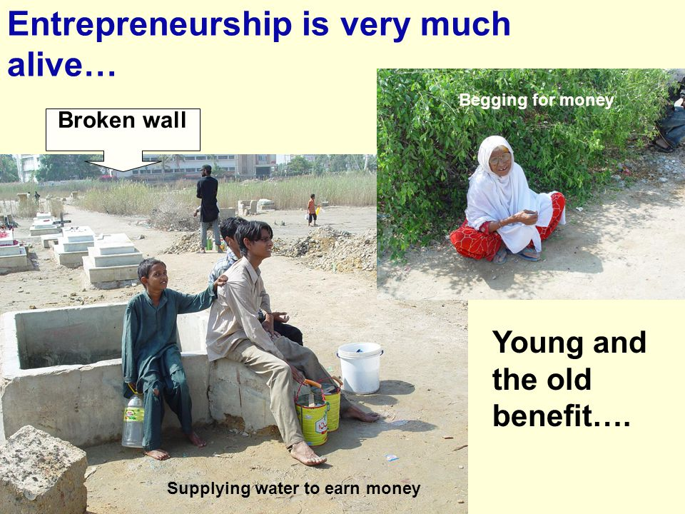 Entrepreneurship is very much alive…