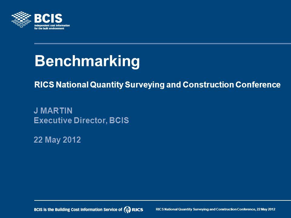 J MARTIN Executive Director, BCIS 22 May 2012