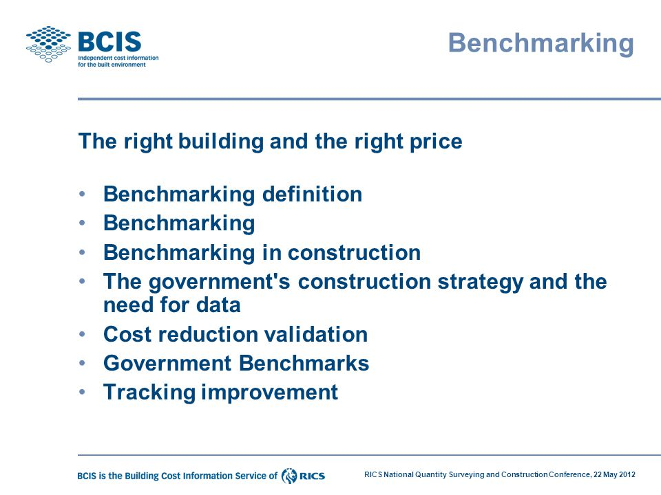 Benchmarking The right building and the right price