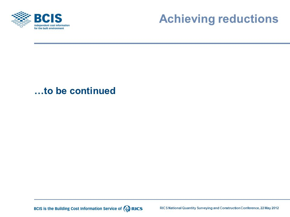 Achieving reductions …to be continued