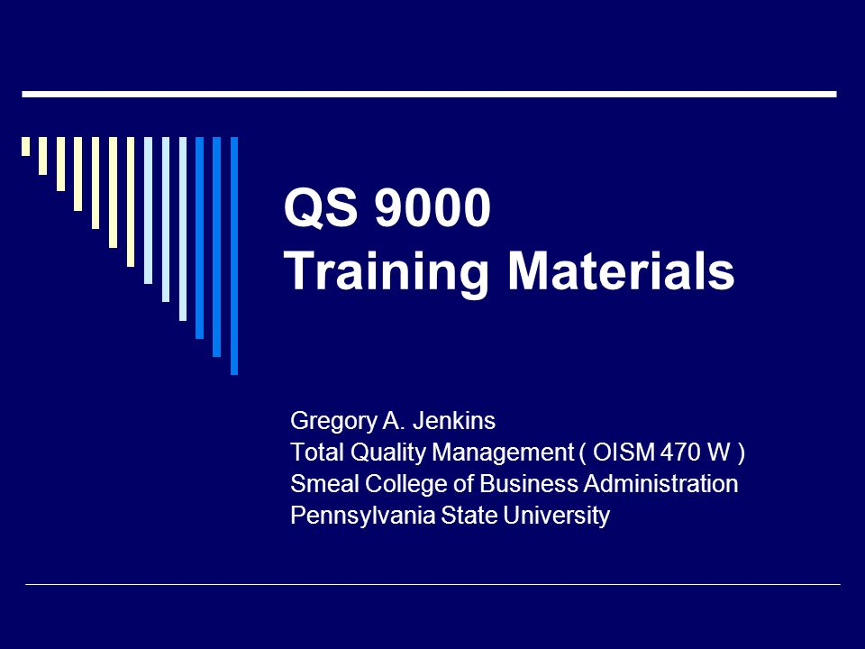 QS 9000 Training Materials Gregory A. Jenkins