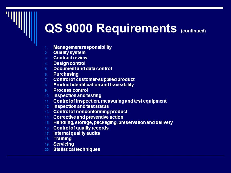 QS 9000 Requirements (continued)