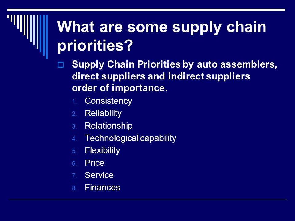 What are some supply chain priorities