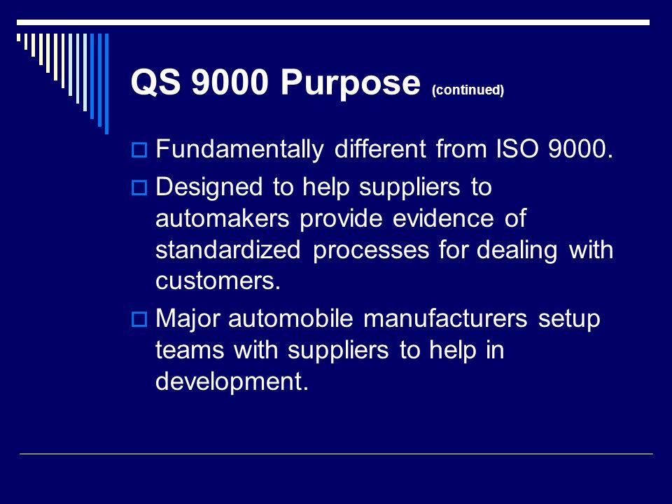 QS 9000 Purpose (continued)
