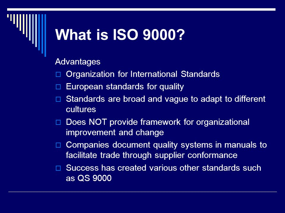 What is ISO 9000 Advantages Organization for International Standards