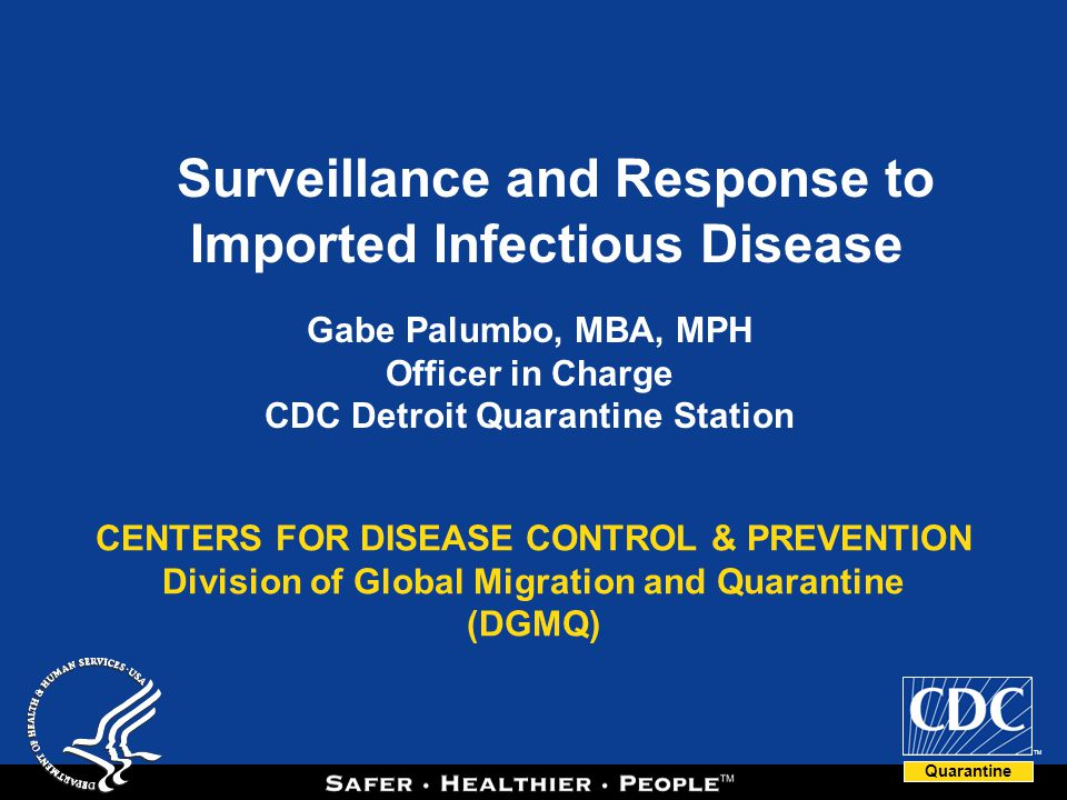 Surveillance and Response to Imported Infectious Disease