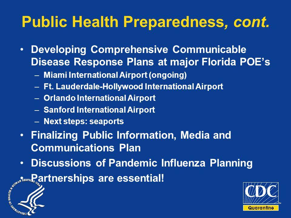 Public Health Preparedness, cont.