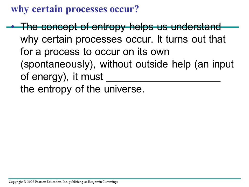 why certain processes occur