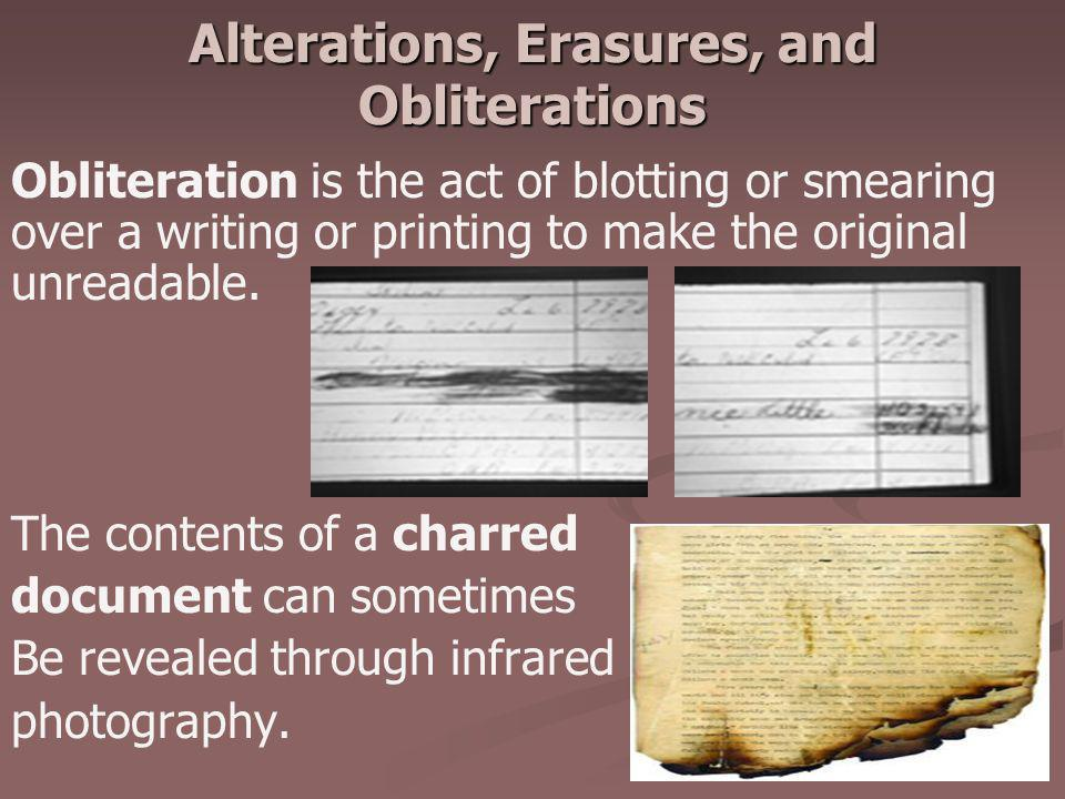 Alterations, Erasures, and Obliterations